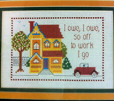 I Owe I Owe So Off To Work I Go Counted Cross Stitch Kit Designs For The Needle