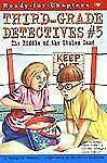 Third-Grade Detectives Ser.: The Riddle of the Stolen Sand 5 by George E....