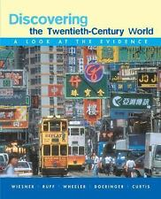 Discovering the Twentieth-Century World: A Look at the Evidence, Curtis, Kenneth