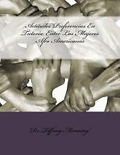 Actitudes Preferencias en Tutoría Entre Las Mujeres Afro Americanas by...