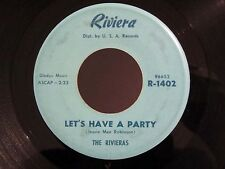 Garage 45 THE RIVIERAS Let's Have A Party / Little Donna RIVIERA 1402