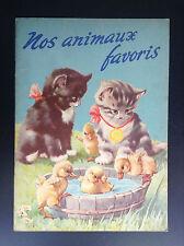 Joli album illustré Enfant Enfantina Nos animaux favoris BON ETAT PLUS