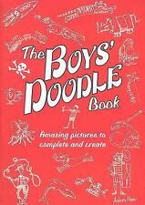 The Boys' Doodle Book: Amazing Pictures to Complete and Create