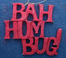 "BAH HUM BUG red glittered Christmas ornament 5"" x 5½"" x 3/8"""