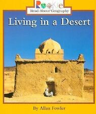 Rookie Read-About Geography Ser. Peoples and Places: Living in a Desert by...