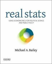 Real Stats : Using Econometrics for Political Science and Public Policy by...