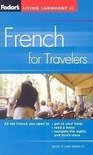 Fodor's French for Travelers (Phrase Book), 3rd Edition (Fodor's Languages for