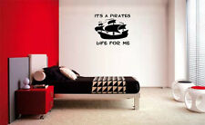 IT'S A PIRATES LIFE BOY BEDROOM KID  DECAL WALL VINYL DECOR STICKER ROOM