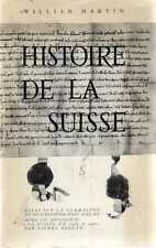 DT Histoire de la suisse William Martin Lausanne ed.  In Francese 1966