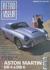 RETROVISEUR n°94 06/1996 ASTON MARTIN DB4/DB6 MATRA DJET AUDI 1923 MORRIS MINOR