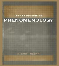 Introduction to Phenomenology by Dermot Moran (2000, Paperback)