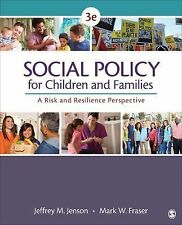 Social Policy for Children and Families : A Risk and Resilience Perspective...