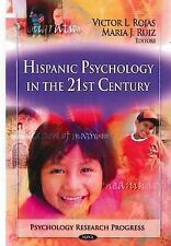 Hispanic Psychology in the 21st Century by Nova Science Publishers Inc...