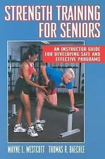 Strength Training for Seniors: An Instructor Guide for Developing Safe and Effe