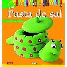 Pasta de sal / Salt Dough (Los Pequenos Creadores / the Little Artists)  (ExLib)