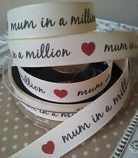 15mm 'Mum in a million' & Heart Ribbon. Mothers day, Birthday, Craft, Art, Card