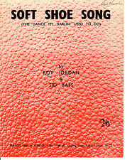 """SHEET MUSIC -   """"SOFT SHOE SONG (THE DANCE MY DARLIN' USED TO DO)""""  (1951)"""