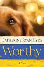 WORTHY BY CATHERINE RYAN HYDE (2015) BRAND NEW TRADE PAPERBACK FREE SHIPPING