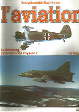 ENCYCLOPEDIE AVIATION N°12 LE BLITZKRIEG / INVASION DES PAYS BAS / LE VIGGEN