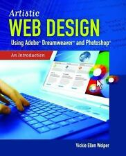 Artistic Web Design Using Adobe Dreamweaver and Photoshop: An Introduction