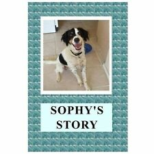Sophy's Story by April Kihlstrom (2013, Paperback, Large Type)
