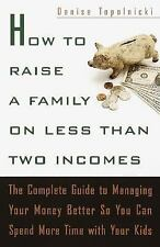 Denise M Topolnicki - How To Raise A Family On Less (2001) - Used - Trade P