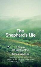 The Shepherd's Life: A Tale of the Lake District by James Rebanks ( 2015 )