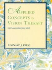Applied Concepts in Vision Therapy: with Accompanying Disk by Press OD  FCOVD  F