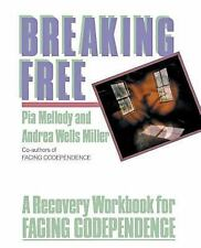 Acc, Breaking Free: A Recovery Workbook for Facing Codependence, Pia Mellody, An