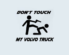 Don't Touch my VOLVO TRUCK LKW BUS Trucker Aufkleber Fun Sticker Decor 12x10cm