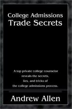 College Admissions Trade Secrets by Andrew Allen (2001, Paperback)