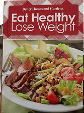 Eat Healthy Lose Weight Vol. 6 by Better Homes and Gardens new hardcover book