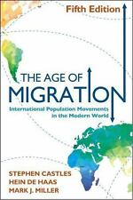 The Age of Migration, Fifth Edition: International Population Movements in the M