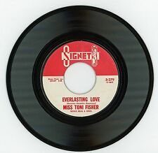 Miss Toni Fisher 1960 Signet 45rpm Everlasting Love b/w Red Sea Of Mars  nICe!