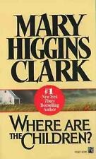 Where Are the Children? by Mary Higgins Clark    (Paperback)