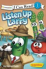 Listen Up, Larry (I Can Read! / Big Idea Books / VeggieTales)