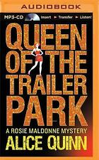 Rosie Maldonne's World: Queen of the Trailer Park 1 by Alice Quinn (2015, MP3...