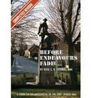 Before Endeavours Fade by Rose E.B. Coombs (Paperback, 2006)