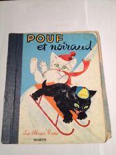 Pouf Et Noiraud , 1966  France Les Albums Roses Hachette