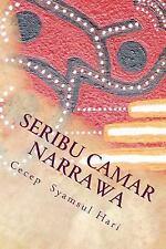 Seribu Camar Narrawa : Kumpula Cerpen by Cecep Hari (2013, Paperback)