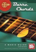MEL BAY BARRE aste correnti di imparare a giocare facile PRINCIPIANTE BASE Guida CHITARRA MUSICA LIBRO
