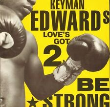 "KEYMAN EDWARDS love's got 2 be strong 12 BRW 130 uk 1989 12"" PS EX/EX"