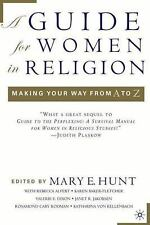 A Guide for Women in Religion : Making Your Way from A to Z