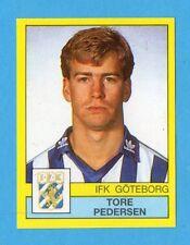 PANINI - FOTBOLL 91 - SVEZIA -Figurina n.80- PEDERSEN - IFK GOTEBORG -NEW
