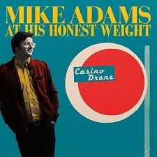 MIKE ADAMS AT HIS HONEST WEIGHT - CASINO DRONE   VINYL LP NEU
