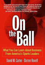 Management book -On the Ball: Learn About Business From America's Sports Leaders