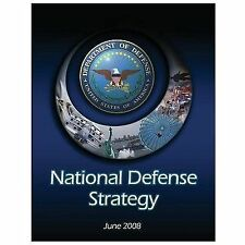 National Defense Strategy : June 2008 by Robert M. Gates (2013, Paperback)
