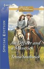 An Officer and a Maverick by Teresa Southwick Paperback Book-2015 NEW