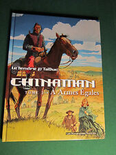 CHINAMAN TOME 2 : A armes égales § EO § TBE