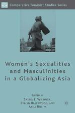 Women's Sexualities and Masculinities in a Globalizing Asia (Comparative Feminis